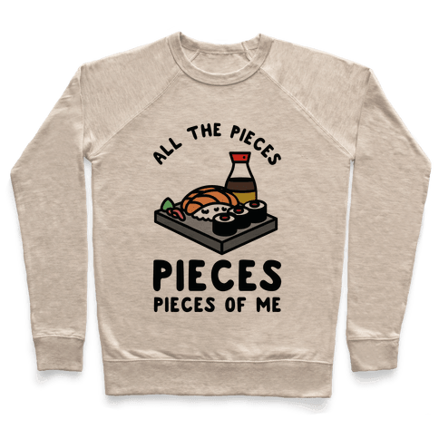 Pieces of Me Sushi Pullover