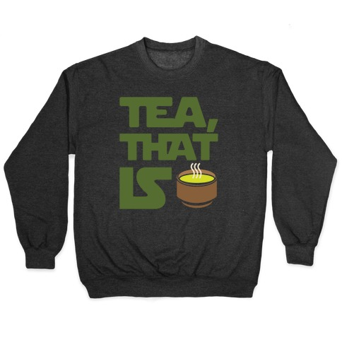 Tea That Is Parody White Print Pullover