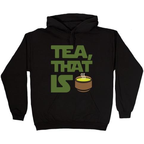 Tea That Is Parody White Print Hooded Sweatshirt