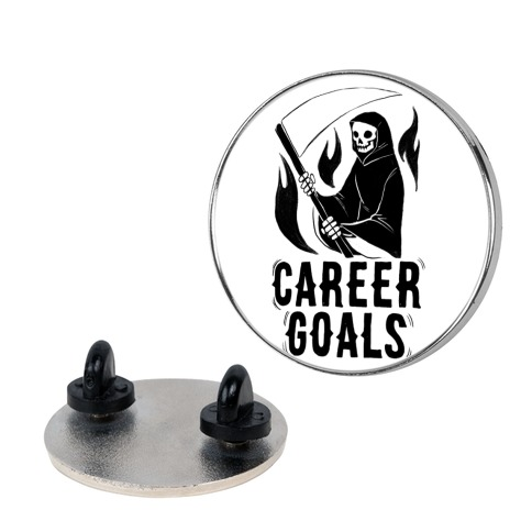 Career Goals - Grim Reaper Pin