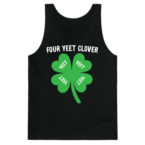 Four Yeet Clover Tank Top