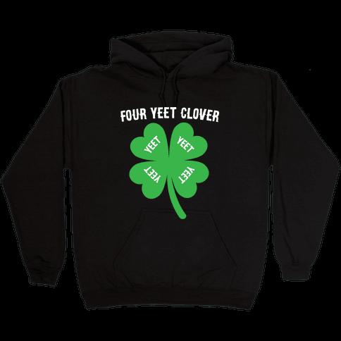 Four Yeet Clover Hooded Sweatshirt