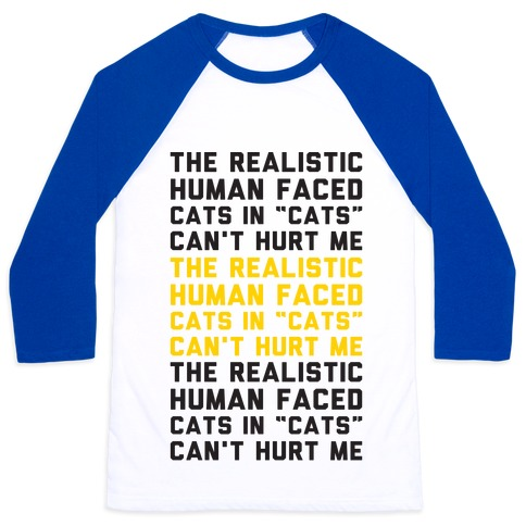 The Realistic Human Faced Cats In Cats Can't Hurt Me Parody Baseball Tee