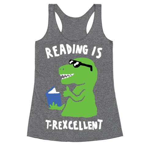 Reading Is T-Rexcellent Dinosaur Racerback Tank Top