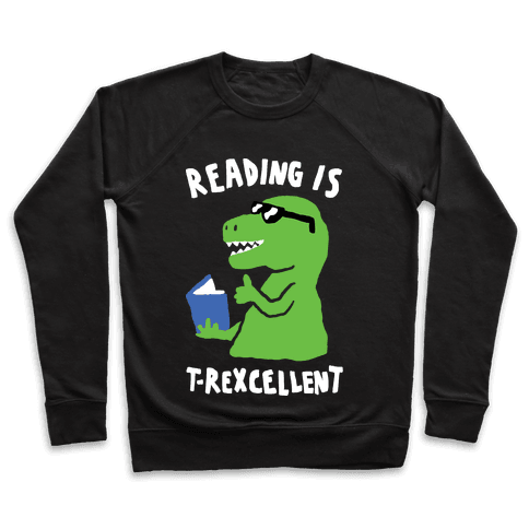 Reading Is T-Rexcellent Dinosaur Pullover