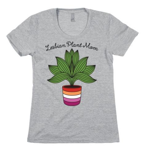 Lesbian Plant Mom Womens T-Shirt