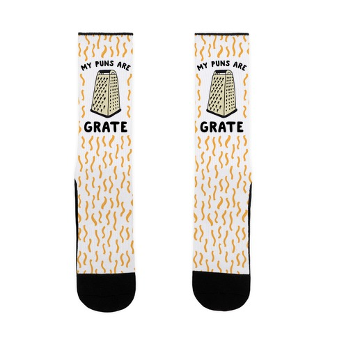 My Puns are Grate Sock