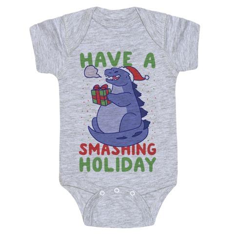 Have a Smashing Holiday - Godzilla Baby Onesy