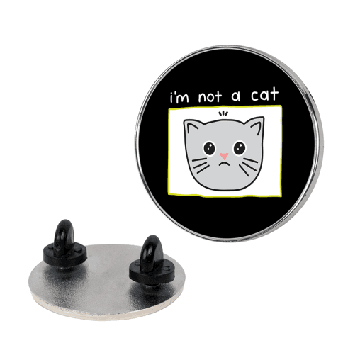I'm Not A Cat Zoom Filter Pin