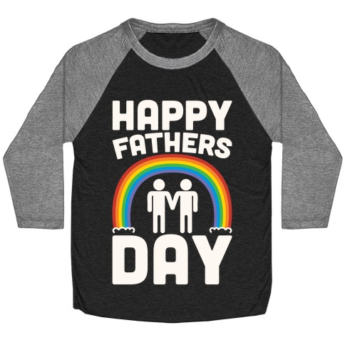 Happy Fathers Day White Print Baseball Tee