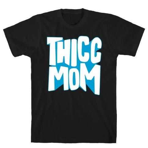 Thicc Mom T-Shirt