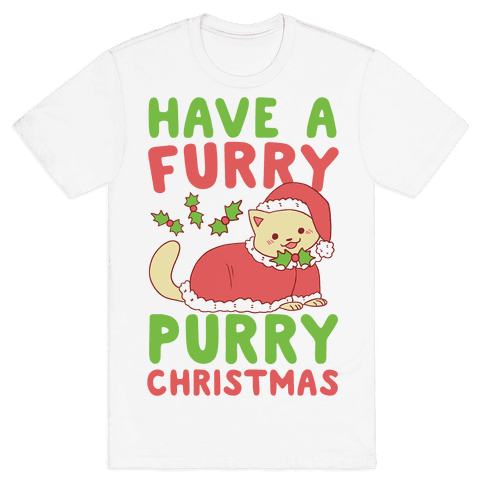 Have a Furry, Purry Christmas  Mens T-Shirt