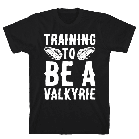 Training To Be A Valkyrie Parody White Print Mens T-Shirt