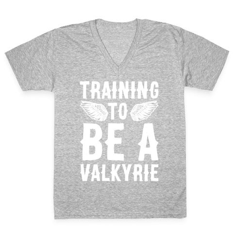 Training To Be A Valkyrie Parody White Print V-Neck Tee Shirt
