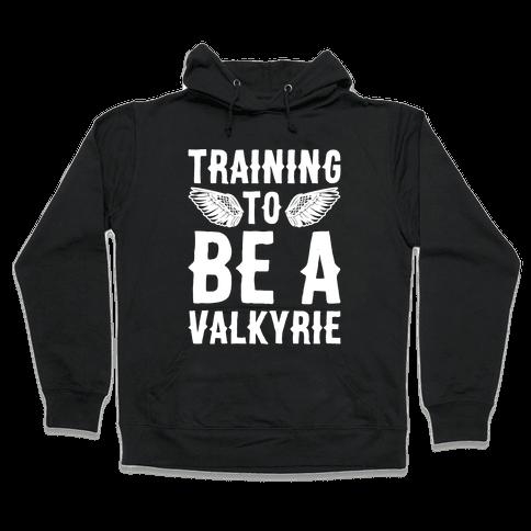 Training To Be A Valkyrie Parody White Print Hooded Sweatshirt