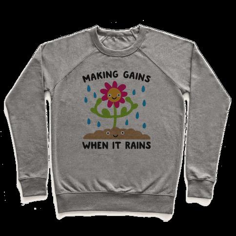 Making Gains When It Rains Flower Pullover
