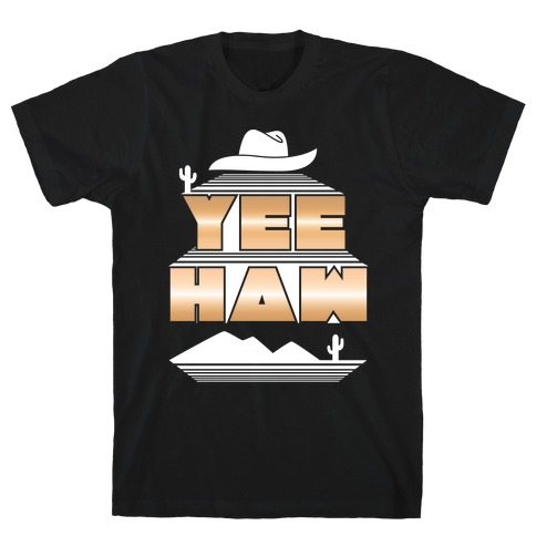 Retro 80s Yee Haw T-Shirt
