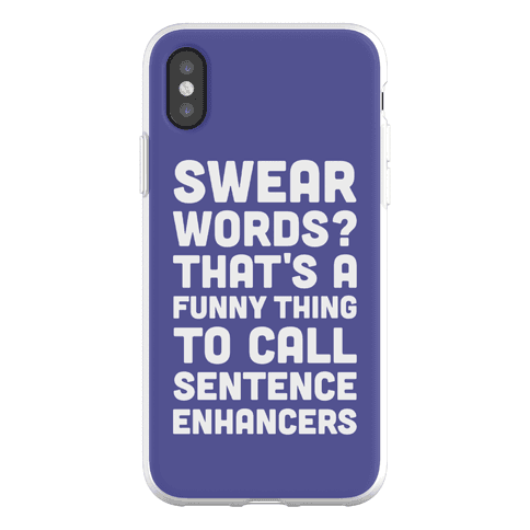 Swear Words Sentence Enhancers Phone Flexi-Case