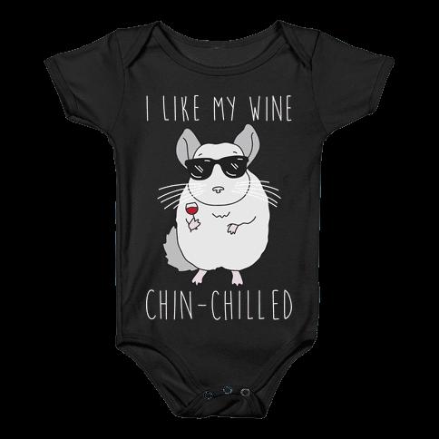 I Like My Wine Chin-Chilled Baby Onesy