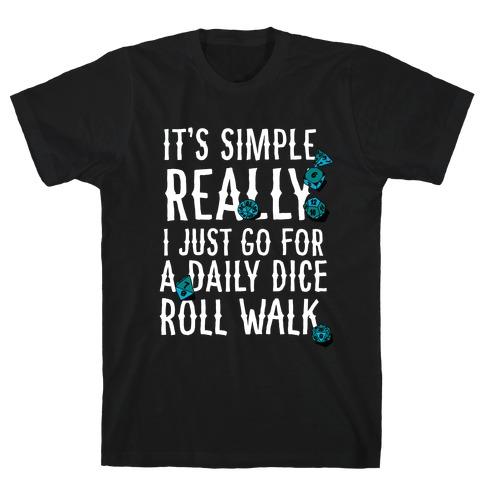 Daily Dice Roll Walk T-Shirt
