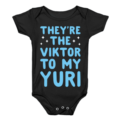 They're The Viktor To My Yuri (White) Baby Onesy