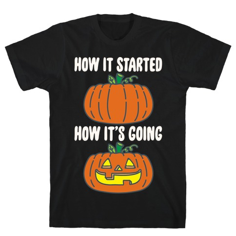 How It Started Jack O Lantern' Parody White Print T-Shirt