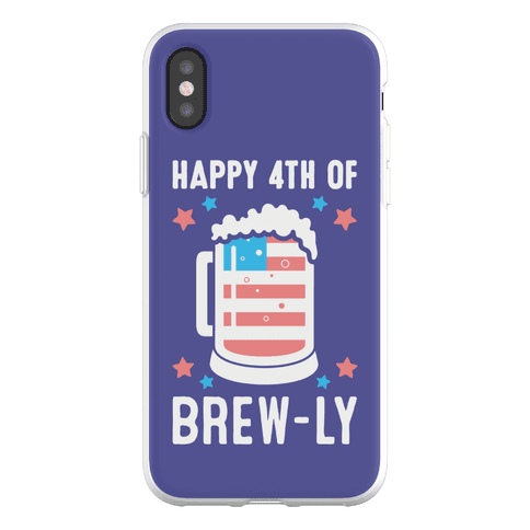 Happy 4th of Brew-ly Phone Flexi-Case