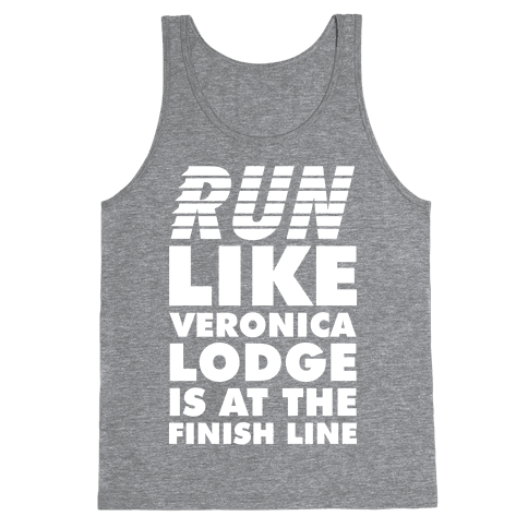 Run Like Veronica is at the Finish Line Tank Top