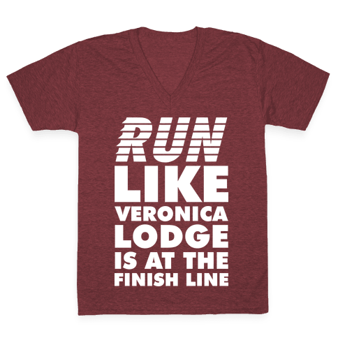 Run Like Veronica is at the Finish Line V-Neck Tee Shirt