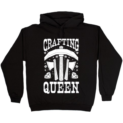 Crafting Queen Hooded Sweatshirt