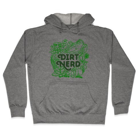Dirt Nerd Hooded Sweatshirt