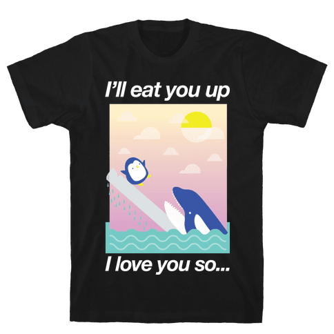 I Love You So Mens T-Shirt