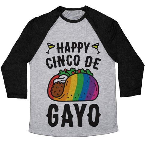 Happy Cinco De Gayo Baseball Tee
