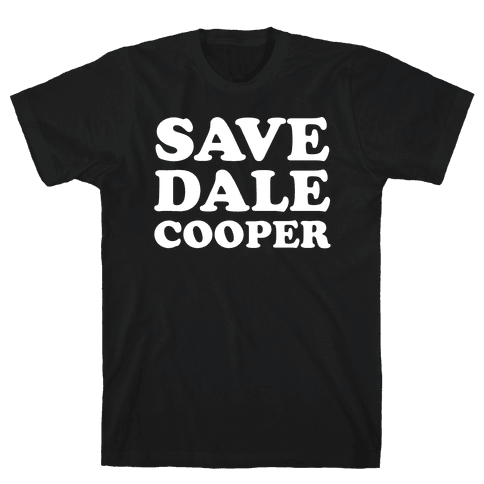 Save Dale Cooper Mens T-Shirt