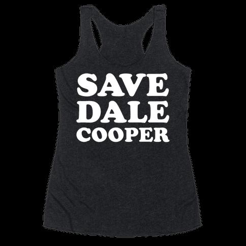 Save Dale Cooper Racerback Tank Top