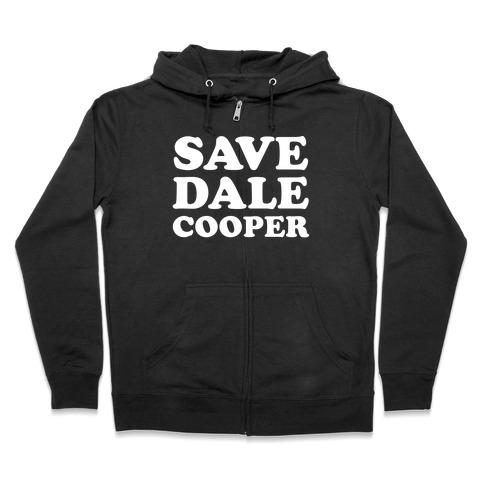 Save Dale Cooper Zip Hoodie