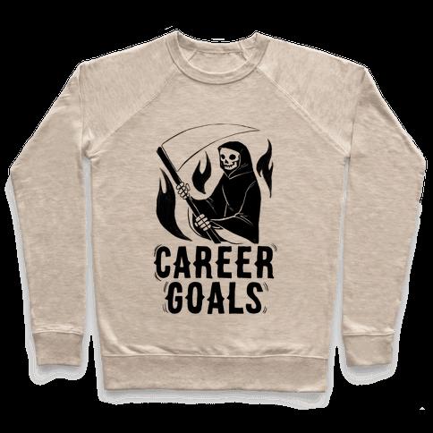 Career Goals - Grim Reaper Pullover