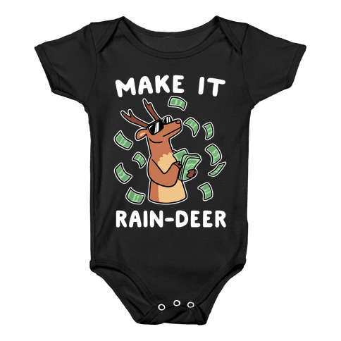 Make It Rain-deer Baby Onesy