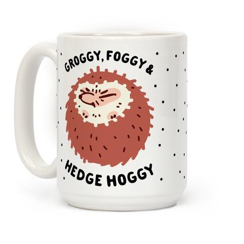 Groggy, Foggy & Hedge Hoggy Coffee Mug