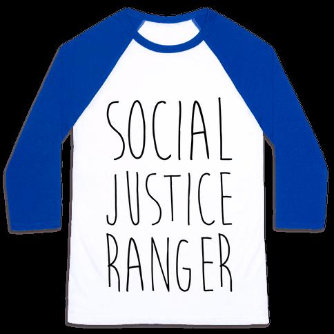 Social Justice Ranger Baseball Tee
