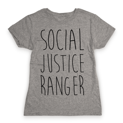 Social Justice Ranger Womens T-Shirt