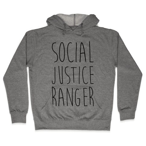 Social Justice Ranger Hooded Sweatshirt