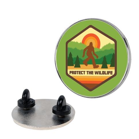 Protect The Wildlife (Bigfoot) Pin