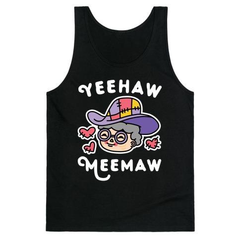 Yeehaw Meemaw Tank Top