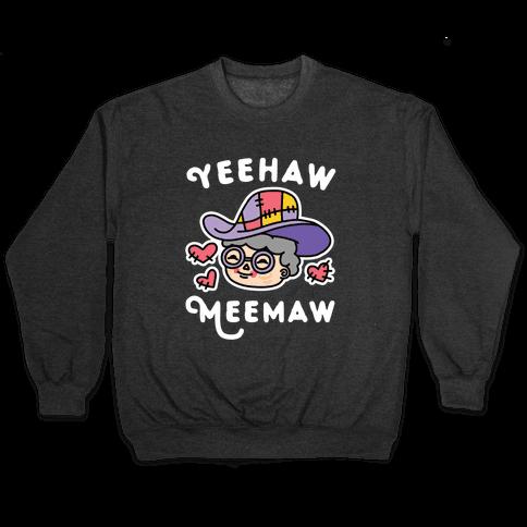 Yeehaw Meemaw Pullover