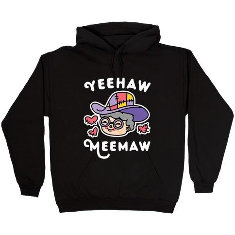 Yeehaw Meemaw Hooded Sweatshirt