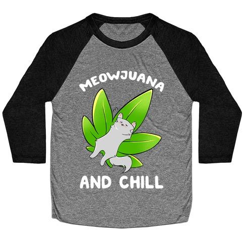 Meowjuana And Chill Baseball Tee