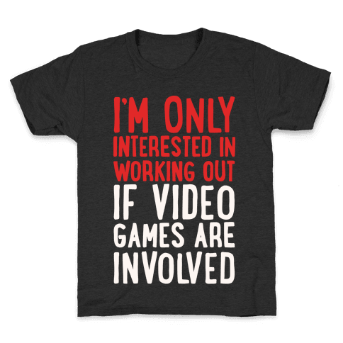 Video Game Workout White Print Kids T-Shirt