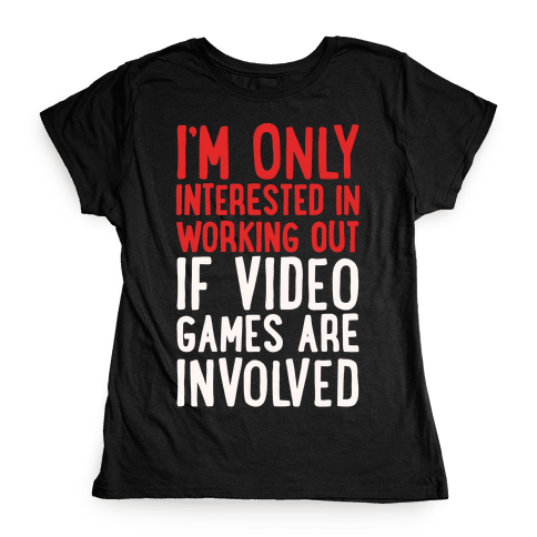 Video Game Workout White Print Womens T-Shirt