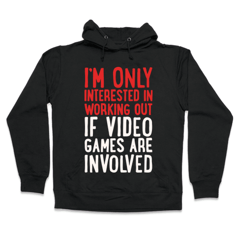 Video Game Workout White Print Hooded Sweatshirt